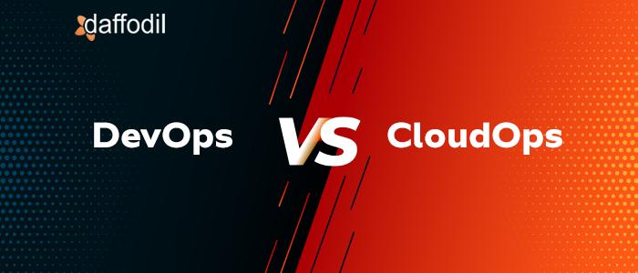 devops vs cloudops