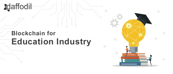 Blockchain for Education Industry