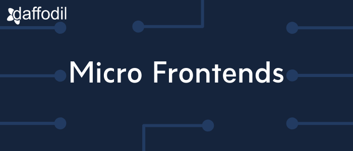 Micro Frontends architecture