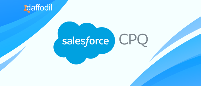 Salesforce CPQ_All You Need to Know