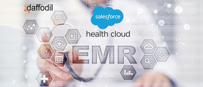 Salesforce Health Cloud and EMR Integration