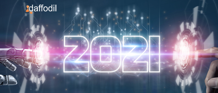 Technologies and Trends that will rule 2021